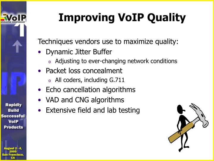 Improving VoIP Quality