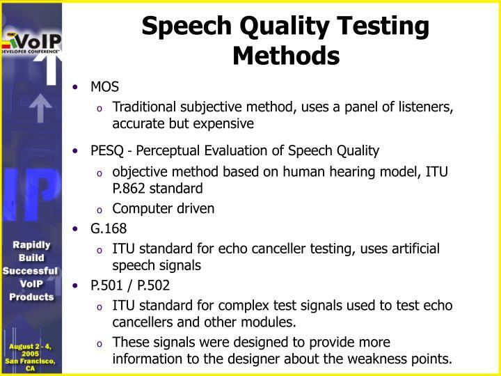 Speech Quality Testing Methods
