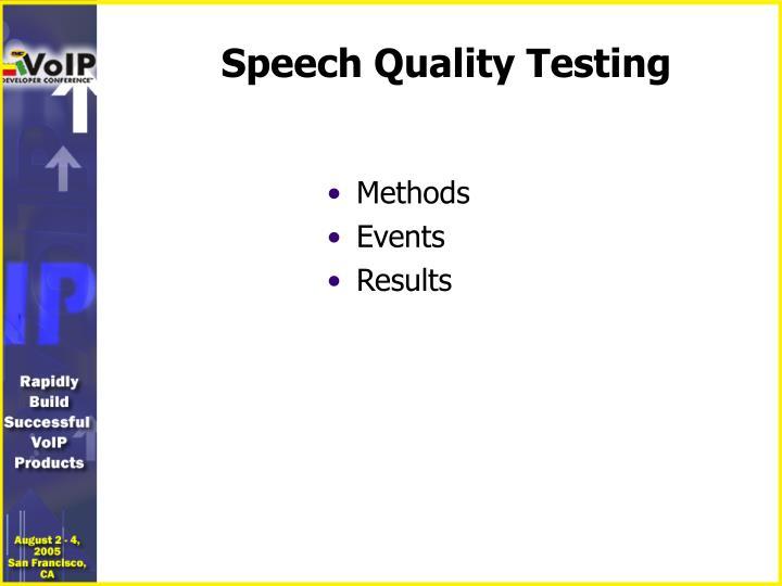 Speech Quality Testing