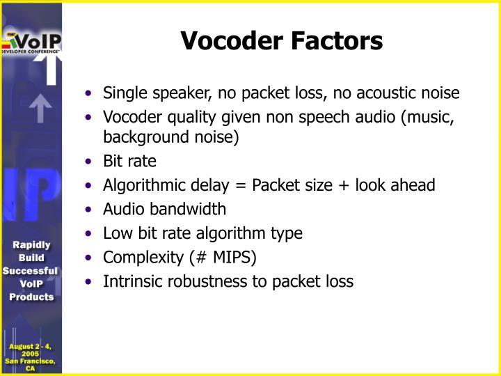 Vocoder Factors