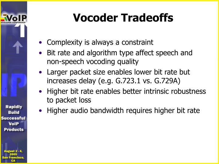 Vocoder Tradeoffs