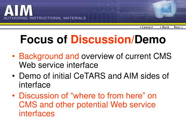 Focus of discussion demo