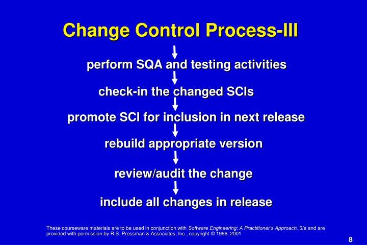 Change Control Process-III