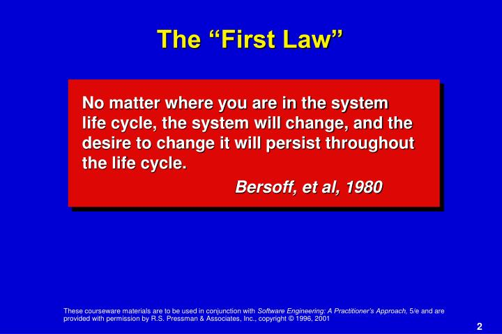 "The ""First Law"""
