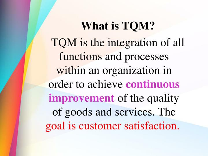 What is TQM?