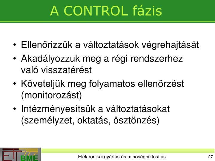 A CONTROL fázis