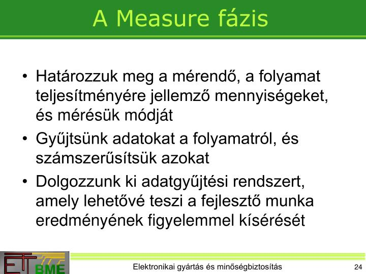 A Measure fázis