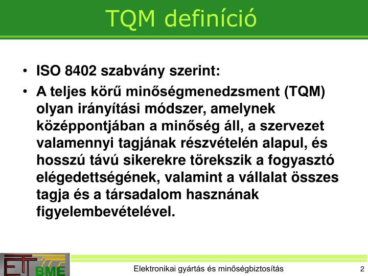 ISO 8402 szabvány szerint: