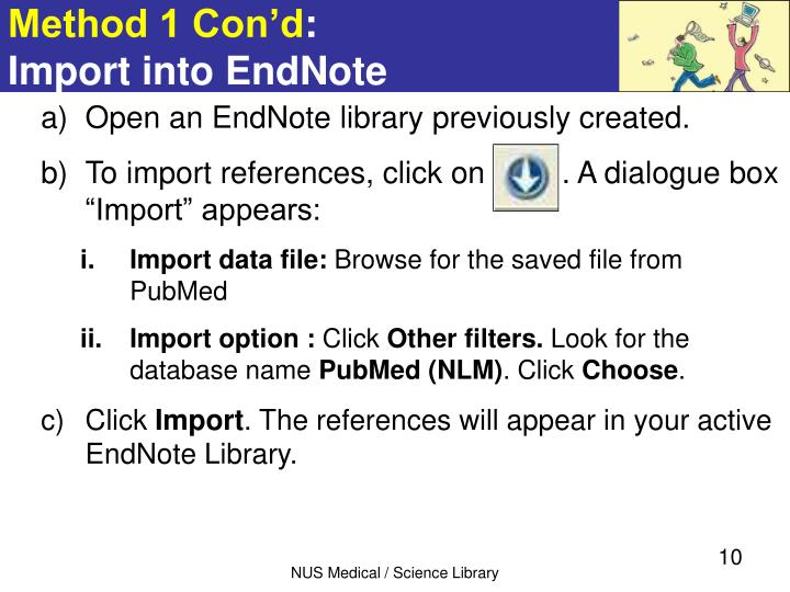 Open an EndNote library previously created.