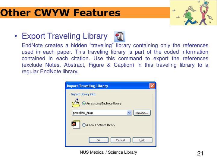 Additional CWYW Features
