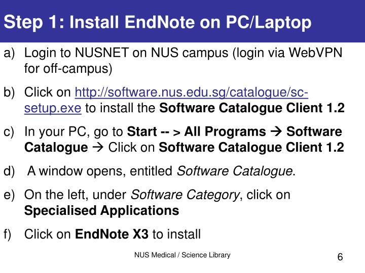 Login to NUSNET on NUS campus (login via WebVPN for off-campus)