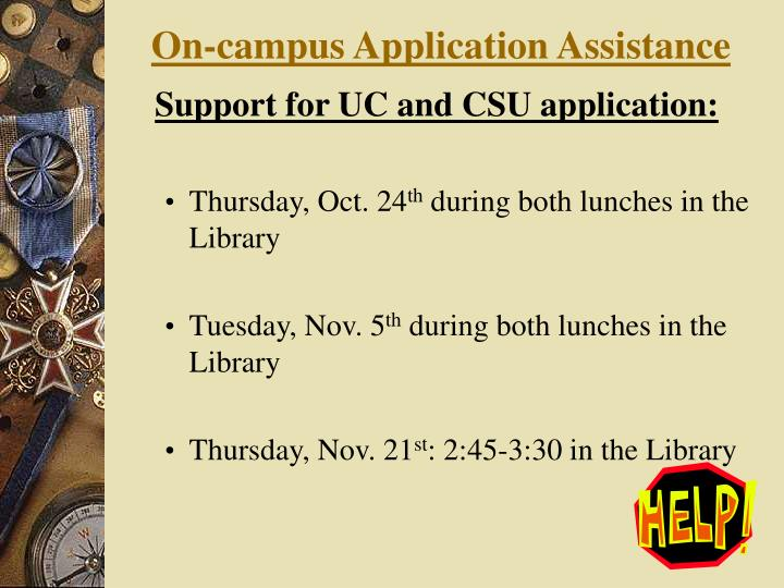 On-campus Application Assistance