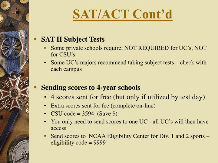 SAT/ACT Cont'd