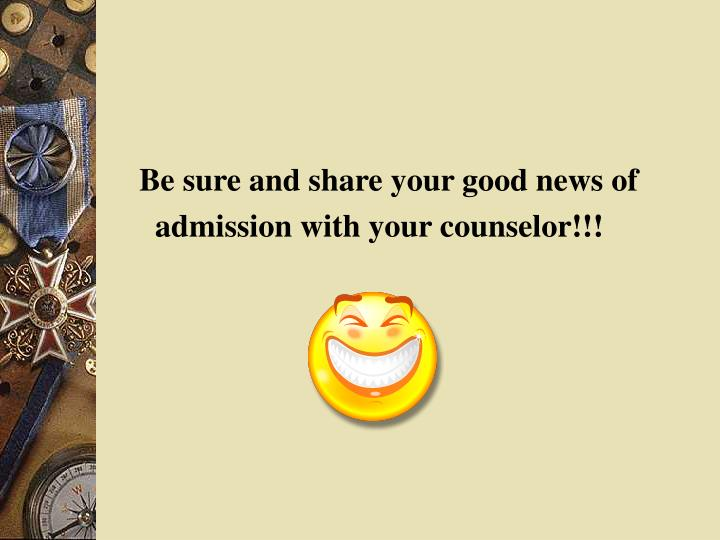 Be sure and share your good news of