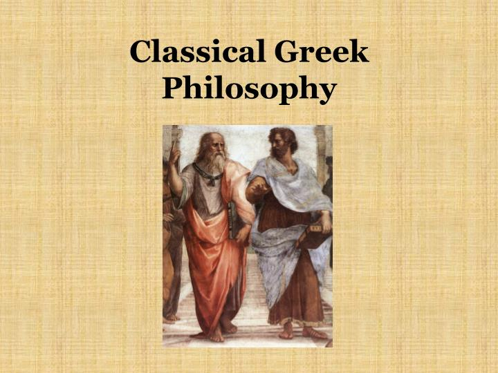 Classical Greek Philosophy