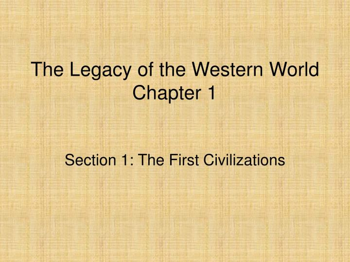 The legacy of the western world chapter 1