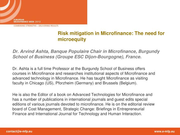 Risk mitigation in Microfinance: The need for