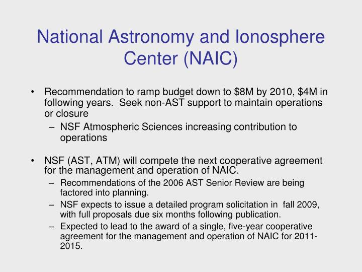 National Astronomy and Ionosphere Center (NAIC)