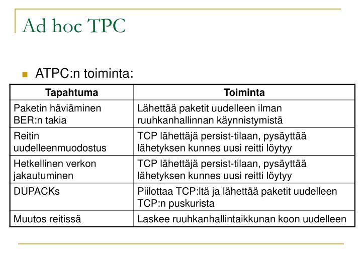 Ad hoc TPC