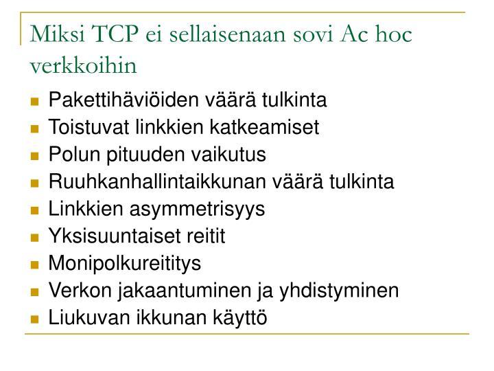 Miksi TCP ei sellaisenaan sovi Ac hoc verkkoihin