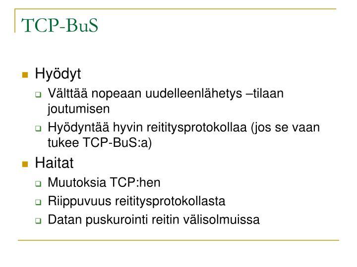 TCP-BuS
