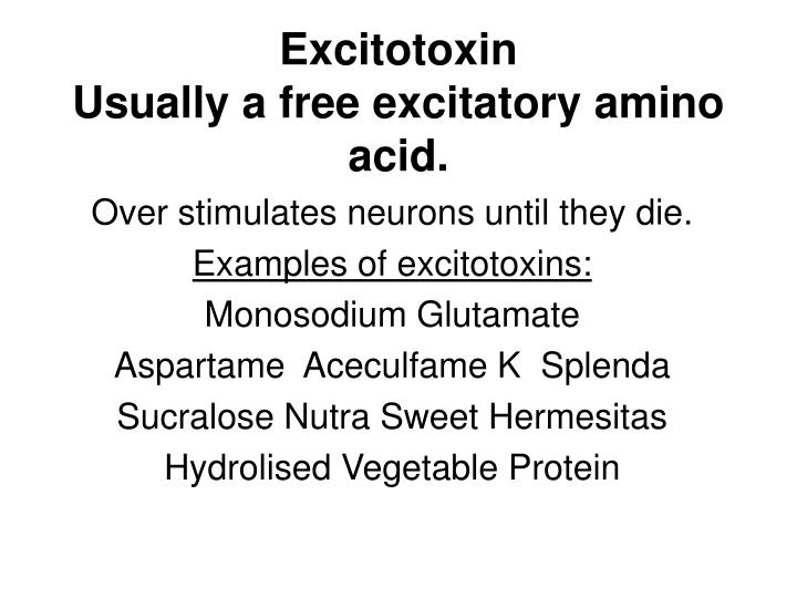 Excitotoxin usually a free excitatory amino acid