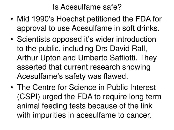 Is Acesulfame safe?