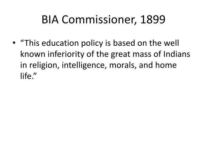 BIA Commissioner, 1899