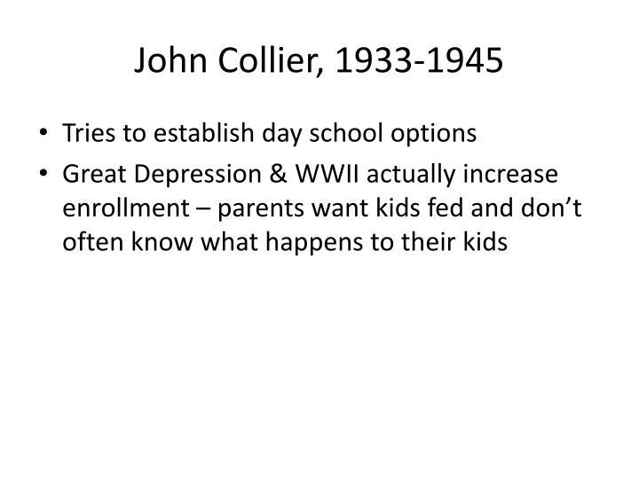 John Collier, 1933-1945
