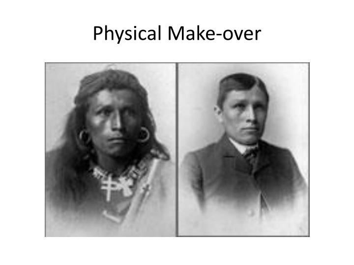 Physical Make-over