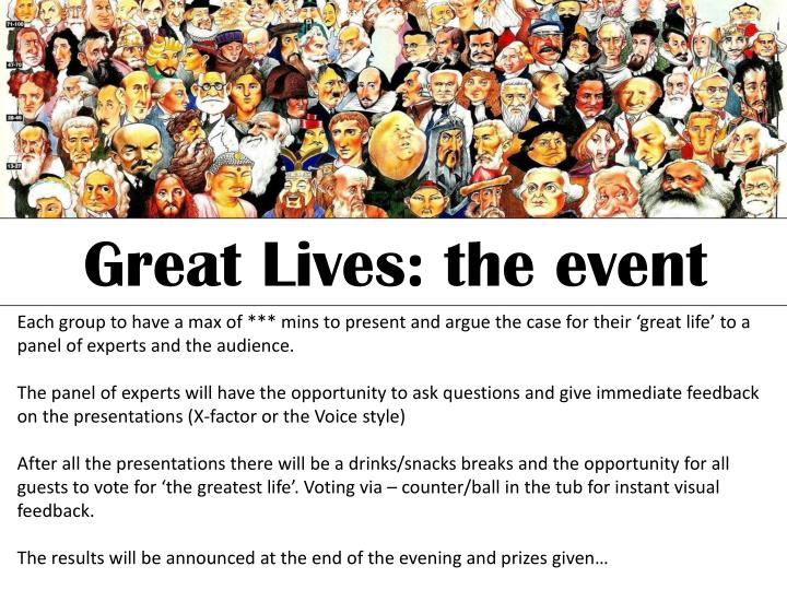 Great Lives: the event