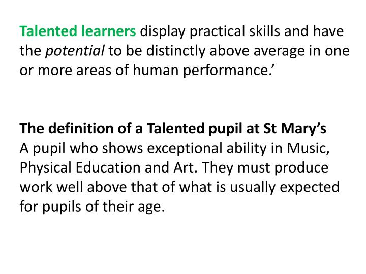 Talented learners