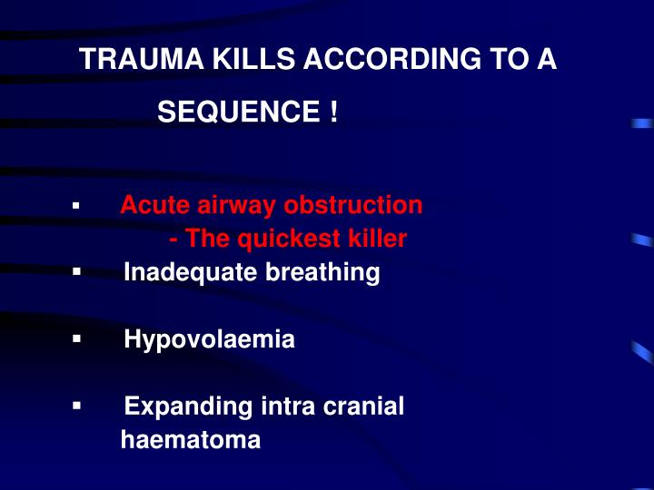 TRAUMA KILLS ACCORDING TO A
