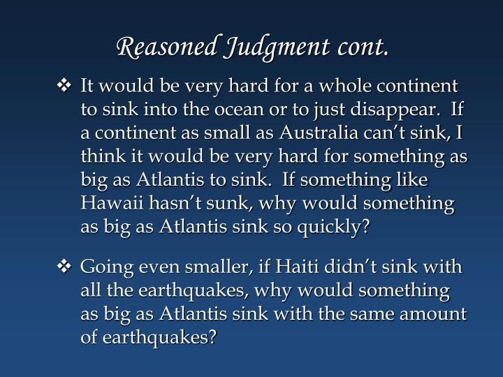 Reasoned Judgment cont.