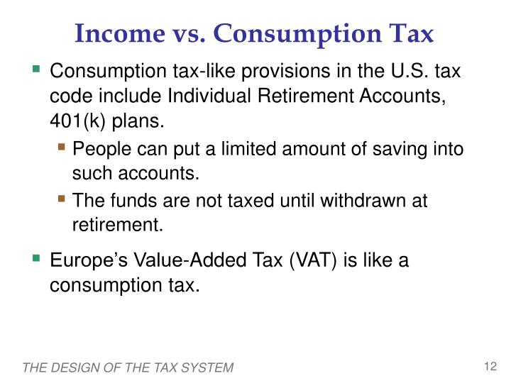 Income vs. Consumption Tax
