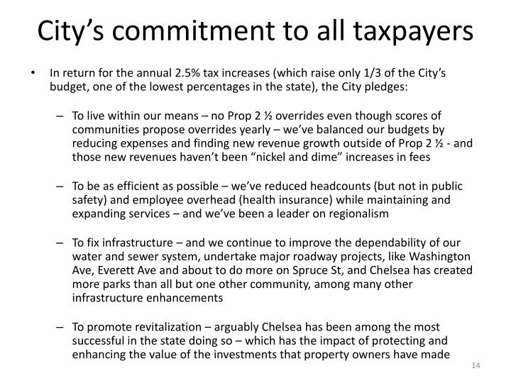 City's commitment to all taxpayers