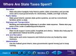 where are state taxes spent