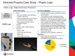 selected projects case study plastic logic