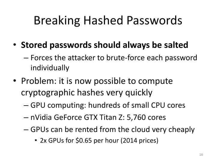 Breaking Hashed Passwords