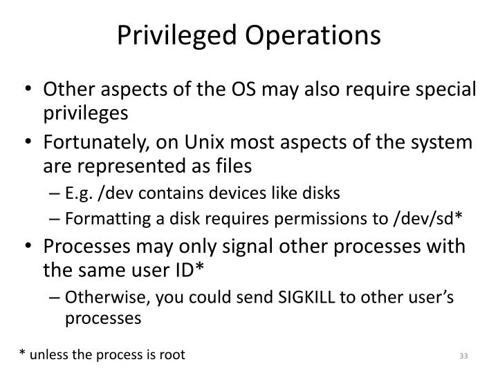 Privileged Operations