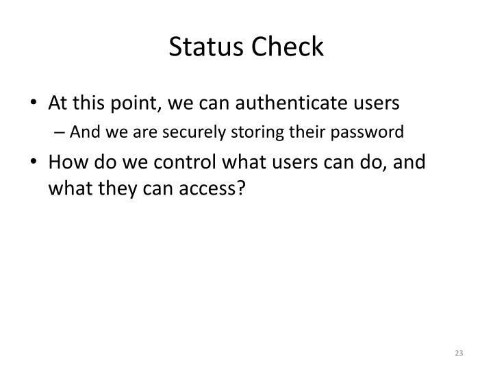 Status Check