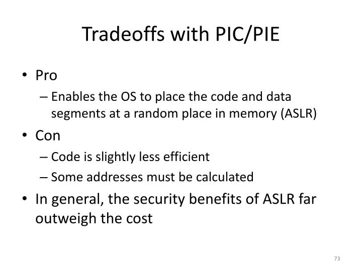 Tradeoffs with PIC/PIE