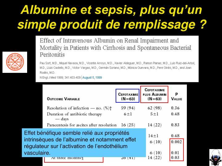 Albumine et sepsis, plus qu'un simple produit de remplissage ?