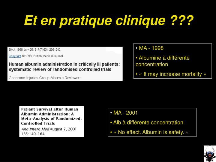 Et en pratique clinique ???