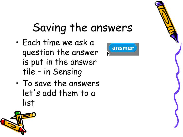 Saving the answers