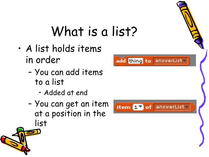 What is a list?