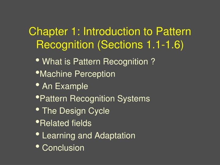 Chapter 1 introduction to pattern recognition sections 1 1 1 6