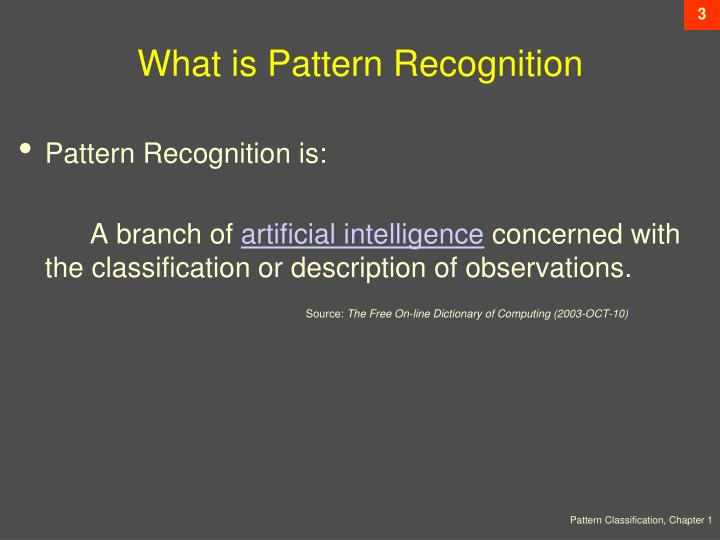 What is pattern recognition