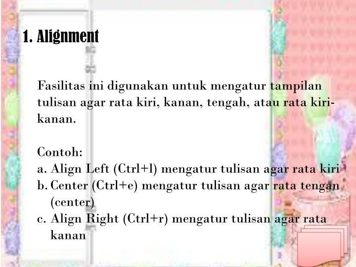 1. Alignment