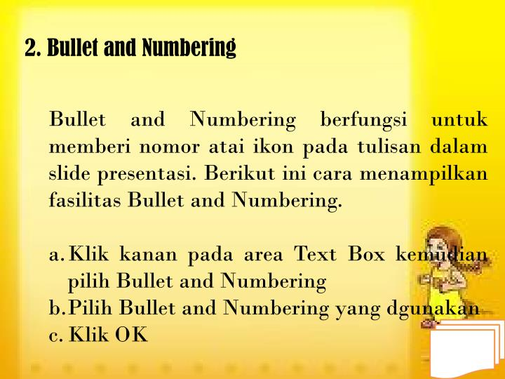 2. Bullet and Numbering